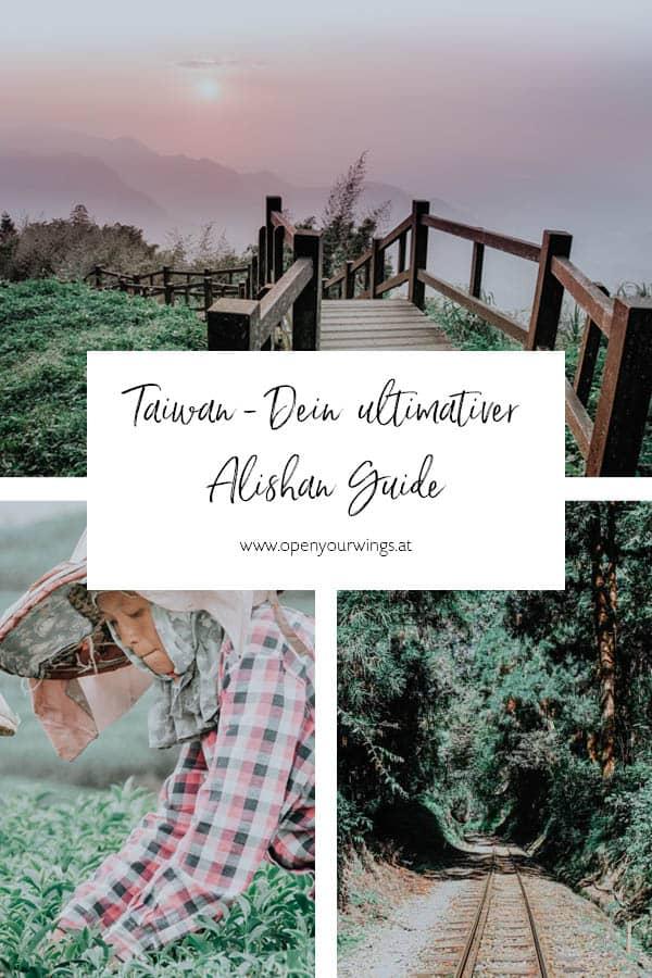 Pin it! Taiwan - Dein ultimativer Alishan Guide