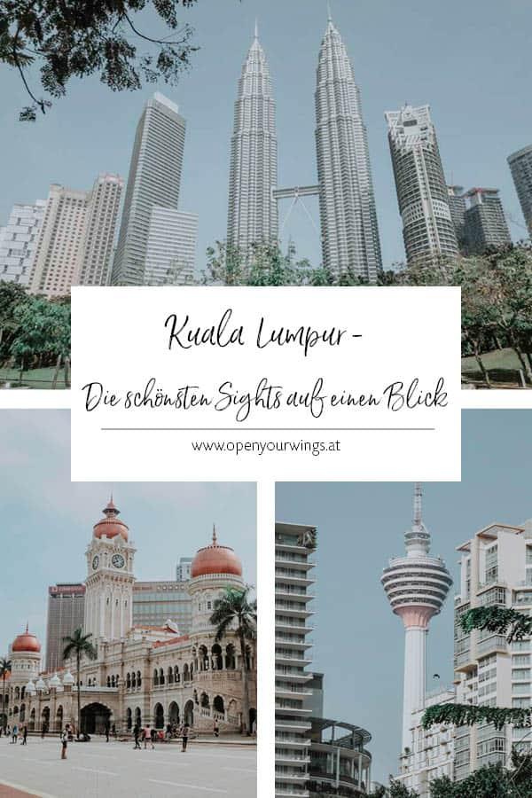 Pin it! Kuala Lumpur - Die schönsten Sehenswürdigkeiten auf einen Blick