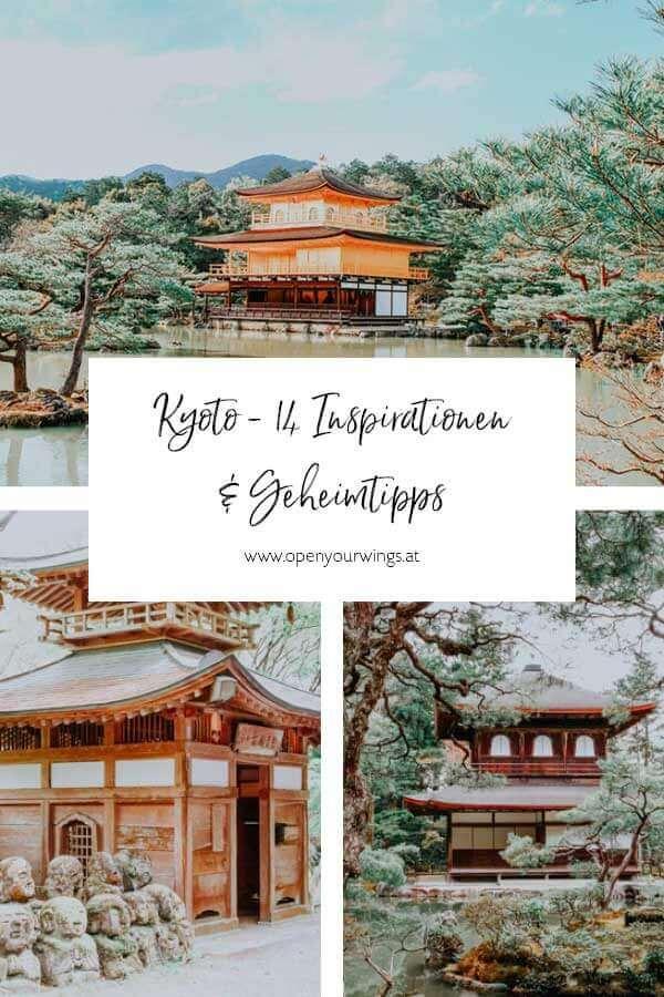 Pin it! Kyoto - 14 Inspirationen und Geheimtipps